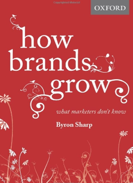 Cover How brands grow, by Byron Sharp
