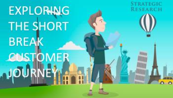 short-break-customer-journey-strategic-researche